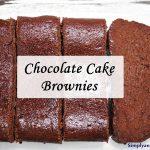 Chocolate Cake – Brownies (Grain and Gluten Free).