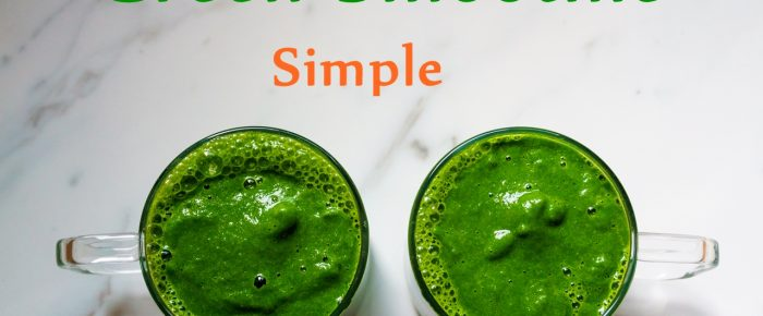 Green Smoothie Simple Recipe
